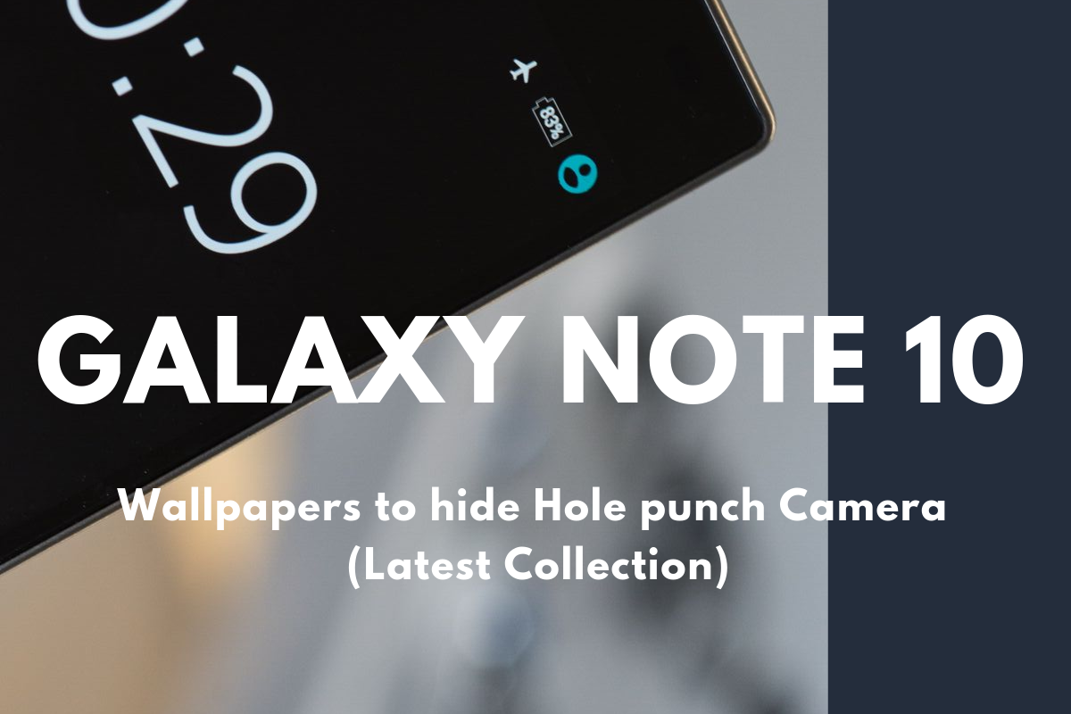Download New Hole Punch Wallpapers For Galaxy Note 10 Note10