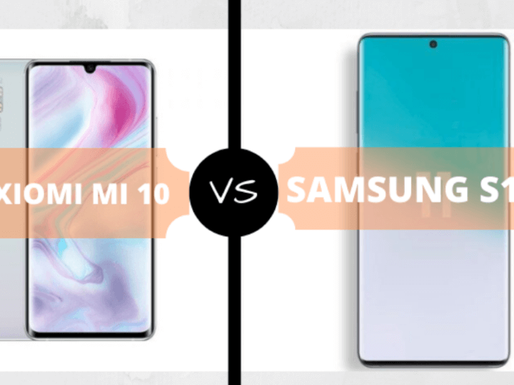 Xiaomi MI 10 vs. Galaxy S11 Comparison (Specs, Price and Features)